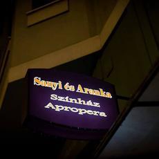 Sanyi és Aranka Színház és Apropera